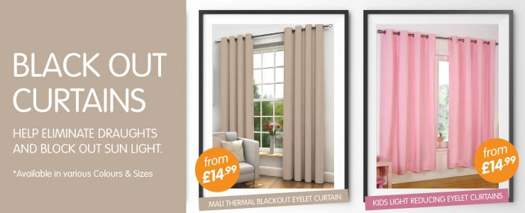 Black out curtains help eliminate draughts and block out sun light. from £14.99