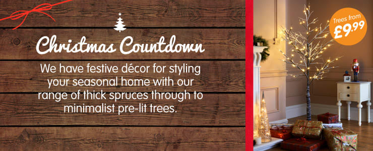 Christmas Countdown, We have festive decor for styling your home with our range of thick spruces to minimalist pre-lit Christmas trees at B&M Stores.