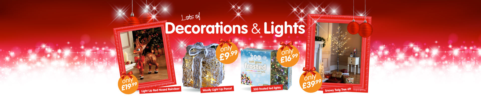 Large selection of Christmas Decorations and Lights at B&M Stores.