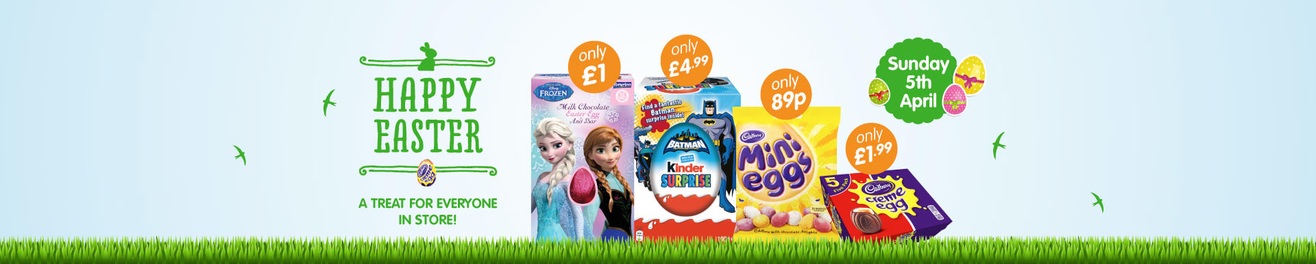 A treat for everyone in store for Easter. From Cadburys Easter Eggs to Frozen chocolate treats.