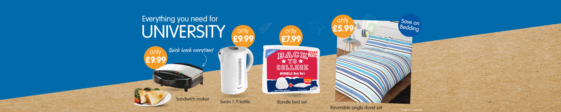 Save on Back to Uni at B&M.