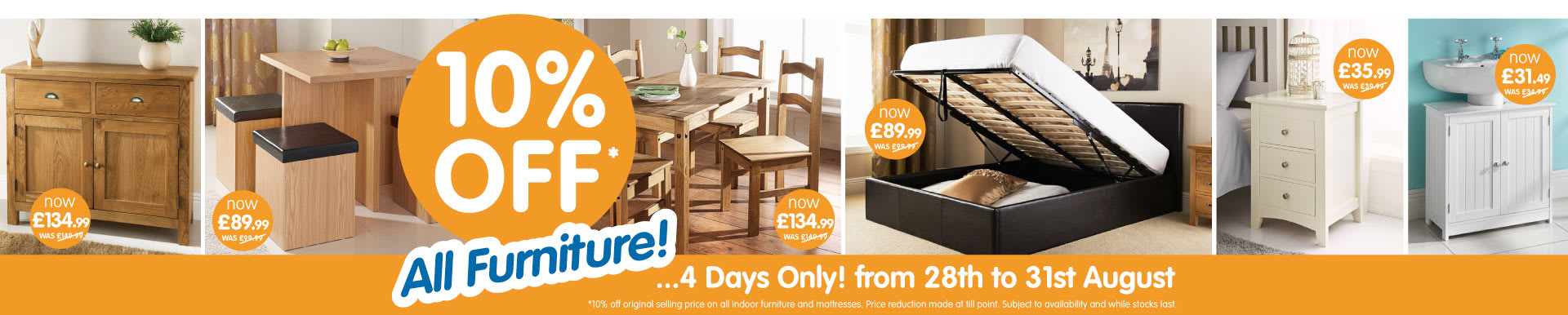 10% off ALL indoor furniture at B&M for 4 days only from 28th August to 31st August.