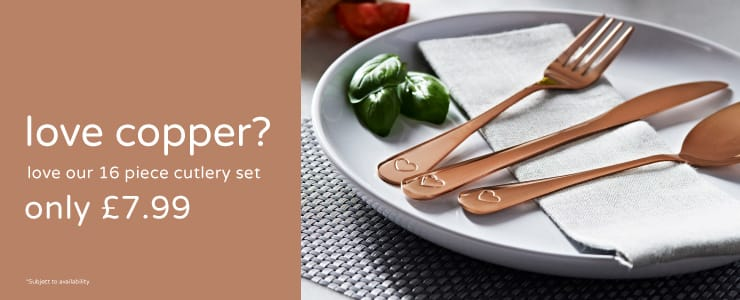 Save on Copper cutlery at B&M.