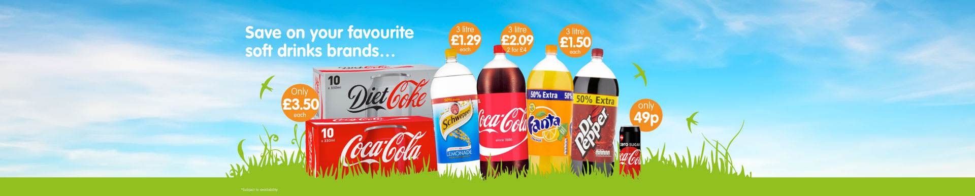 Save on Coke, Fanta, Lemonade and Dr Pepper at B&M.