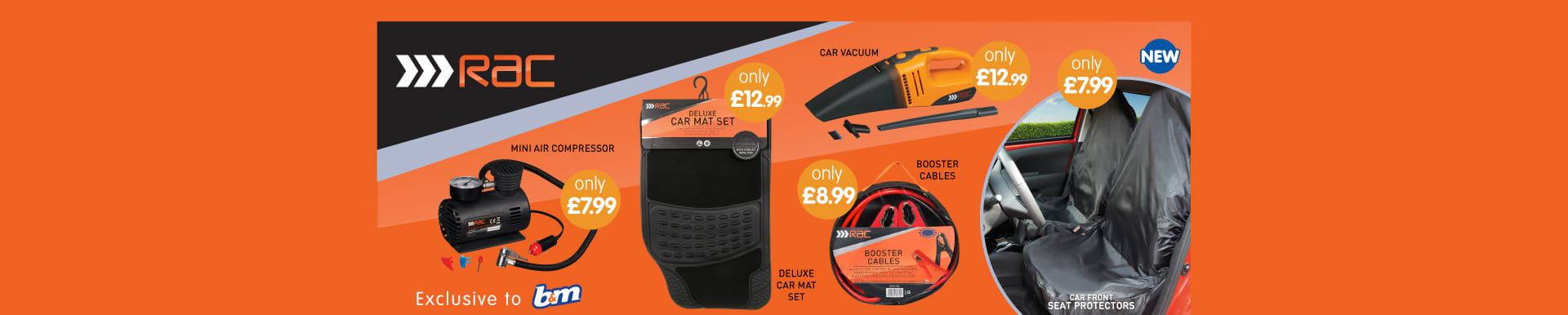 New RAC Range Exclusive to B&M.