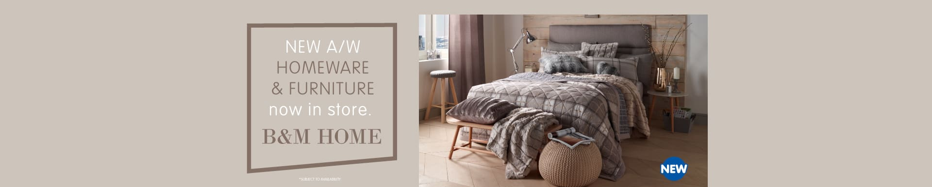 Save on Furniture & Homeware at B&M.