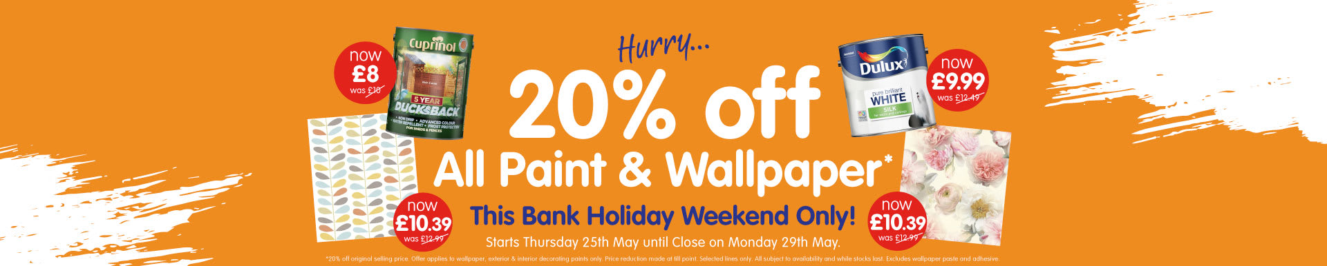 Don't miss 20% Off Wallpaper & Paint at B&M.