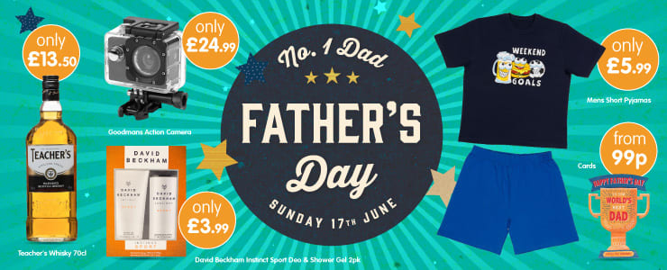 Save on Fathers Day Gifts at B&M.