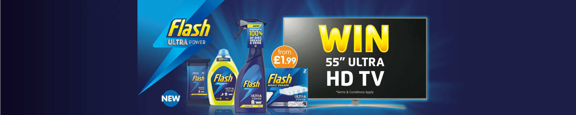 Win with Flash Ultra Power at B&M.