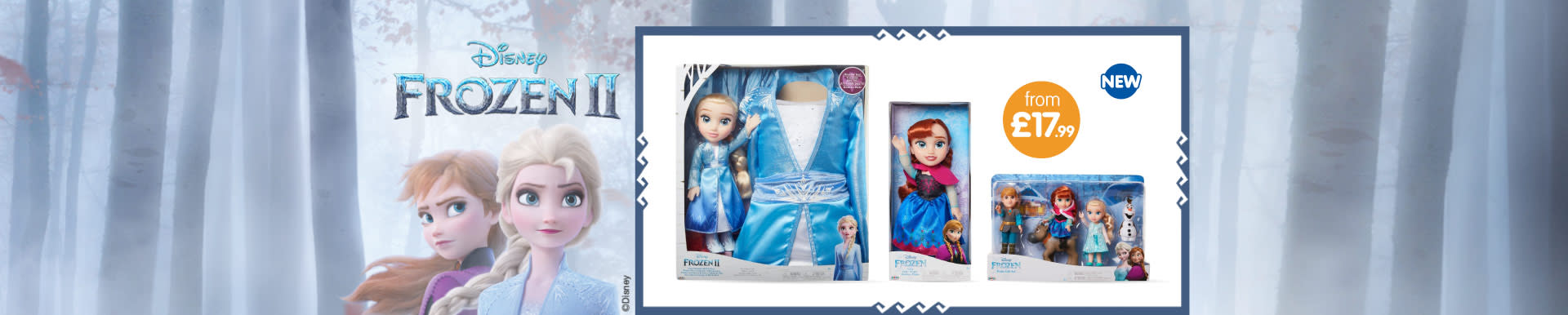 New Frozen 2 Toys now in-store at B&M.